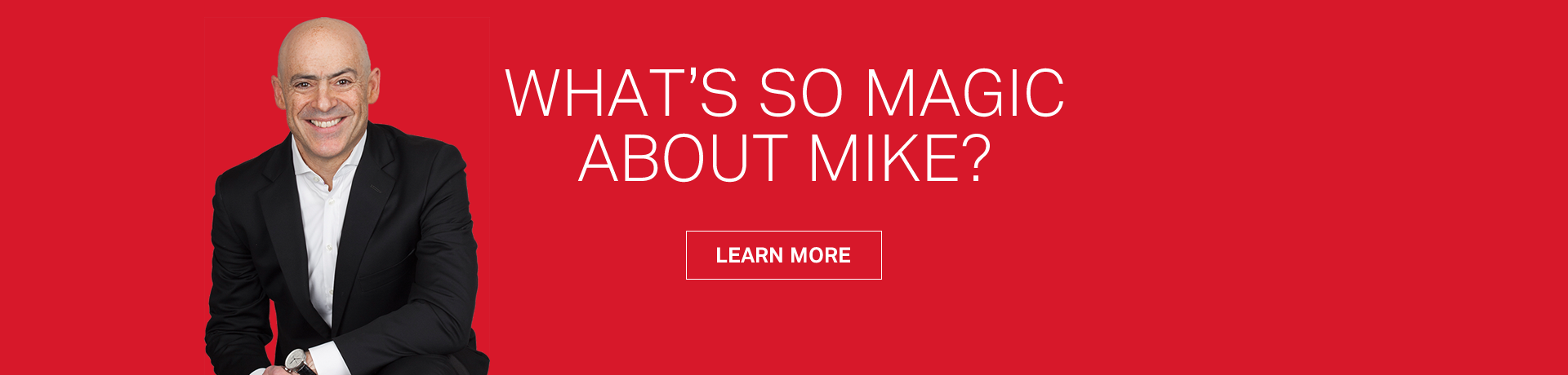 What's so magic about Mike?